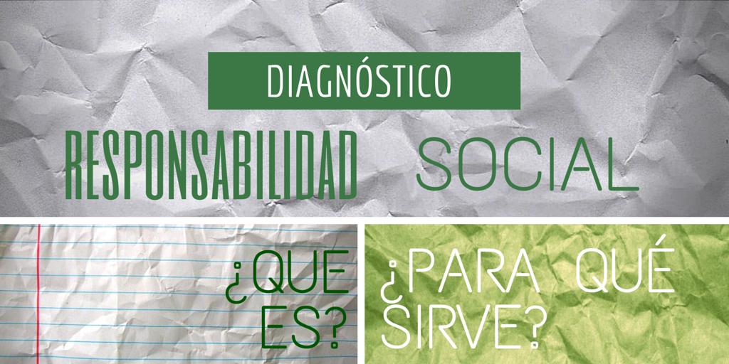 Que es un Diagnostico Responsabilidad Social | Erre Ese