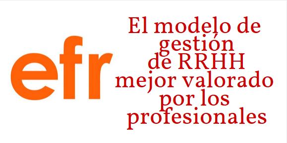 Modelo EFR: el mejor valorado por los profesionales | Erre Ese