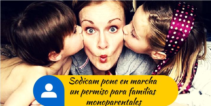 Sodicam pone en marcha un permiso para familias monoparentales | Erre Ese