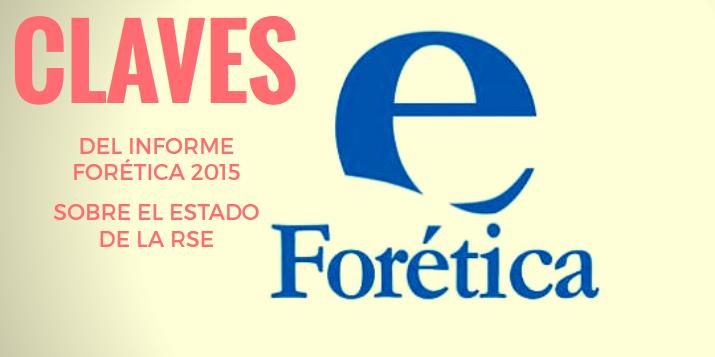 Informe Forética Claves de la Responsabilidad Social 2015 | Erre Ese