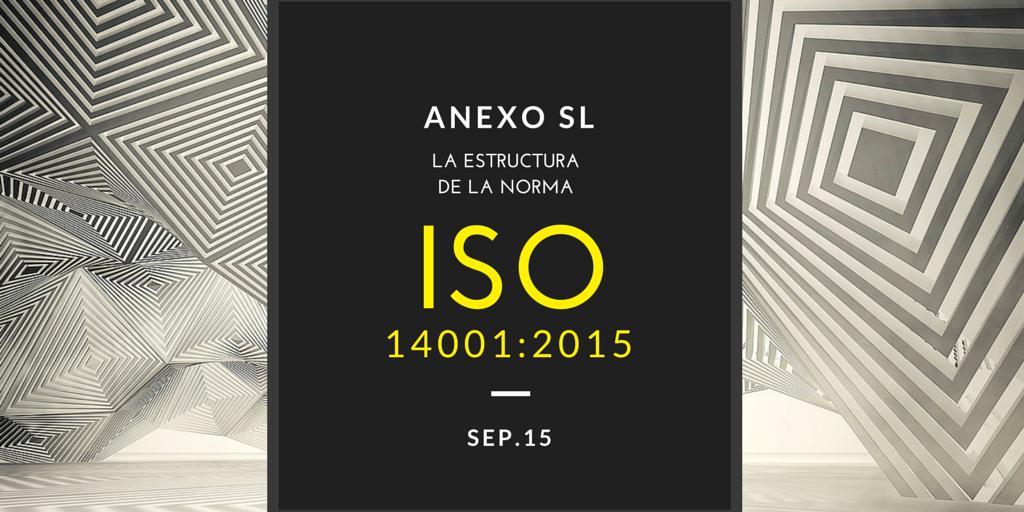 anexo sl  estructura la nueva iso 14001_2015 | Erre Ese