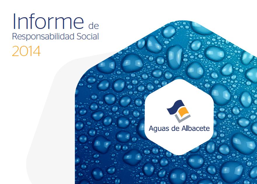 Aguas de Albacete publica su Informe de Responsabilidad Social 2014 | Erre Ese