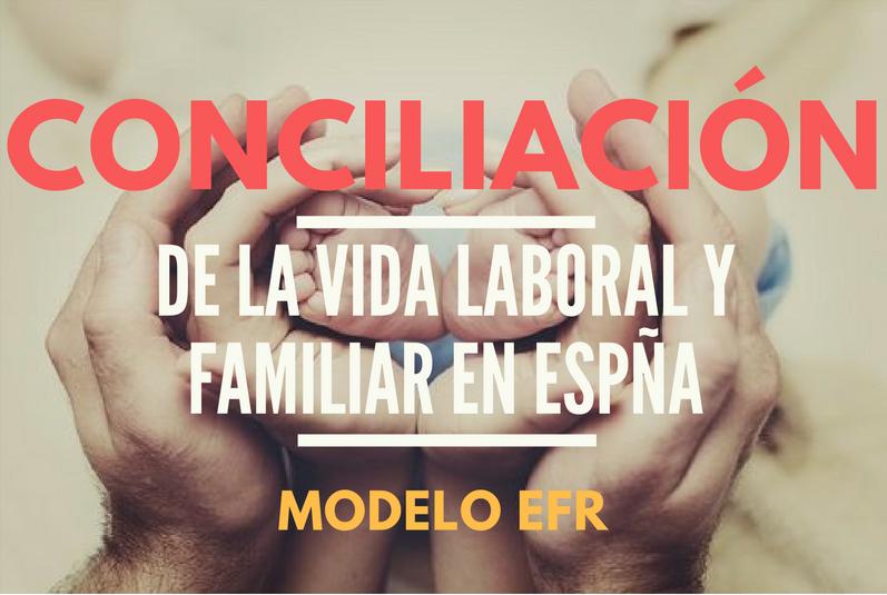 https://erreese.com/wp-content/uploads/2016/08/Conciliación-de-la-vida-laboral-y-familiar-en-España.png